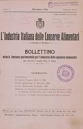 """3. Il primo numero della rivista della Regia Stazione sperimentale per l'industria delle conserve alimentari di Parma fondata nel 1925 e diretta fino al 1952 dall'ingegner Franco Emanuele, oggi ribattezzata """"Industria conserve"""""""