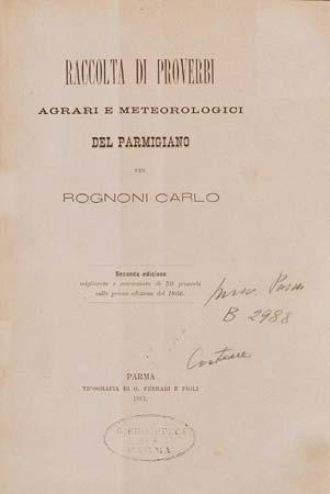 Frontespizio della seconda edizione della Raccolta di proverbi agrari e meteorologici del Parmigiano di Carlo Rognoni (Biblioteca Palatina, Parma)