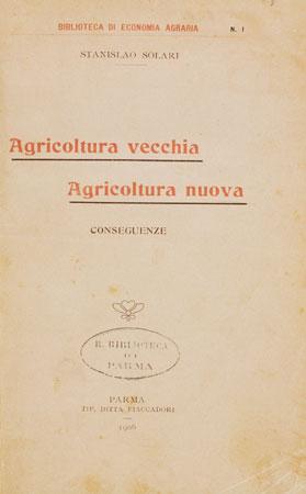 Copertina dello studio di Stanislao Solari Agricoltura vecchia, agricoltura nuova (Biblioteca Palatina, Parma)