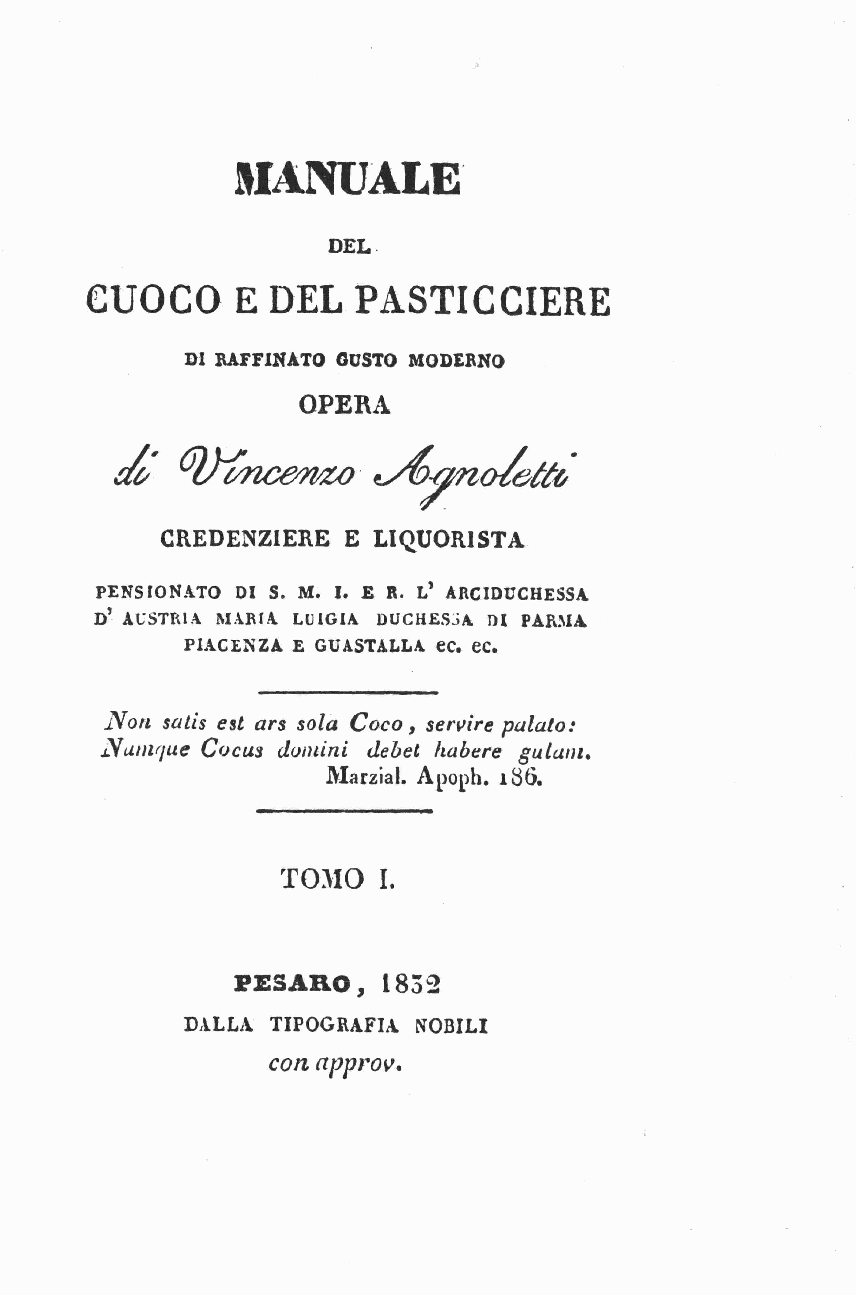 Agnoletti Vincenzo - Manuale del cuoco e del pasticciere