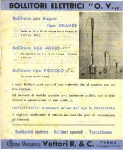 Uno dei primi prodotti realizzati nell'Officina Vettori & C. di via Montegrappa: piccoli elettrodomestici per scaldare l'acqua, in una pubblicità del 1946.